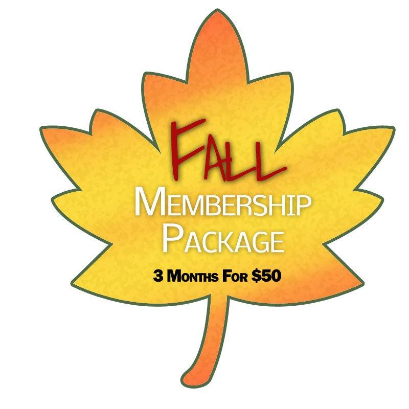 Fall Membership Package 3 months $50