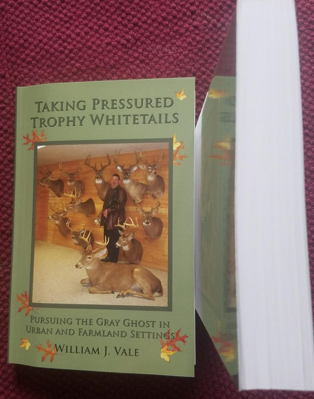 Taking Pressured Trophy Whitetails by Bill Vale